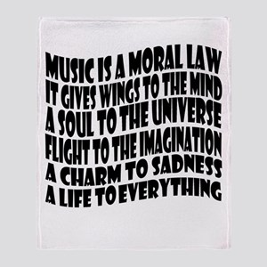 Music is a Moral Law Throw Blanket