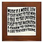 Music is a Moral Law Framed Tile