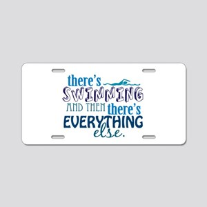 Swimming is Everything Aluminum License Plate
