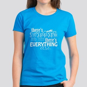 Swimming is Everything Women's Dark T-Shirt