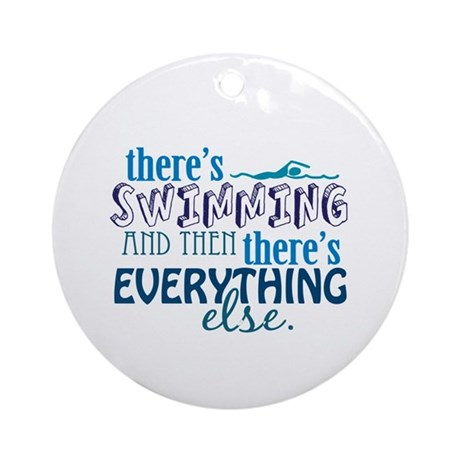 Swimming is Everything Ornament (Round)