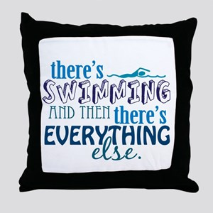 Swimming is Everything Throw Pillow