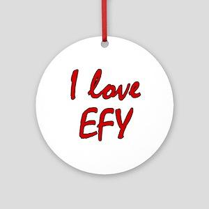 I love EFY Ornament (Round)