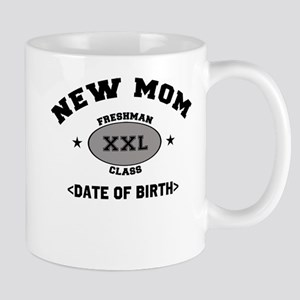 New Mom Personalized (Date of Birth) Mug