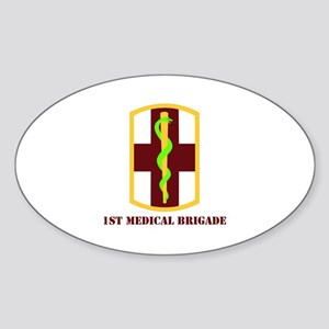 SSI - 1st Medical Bde with Text Sticker (Oval)