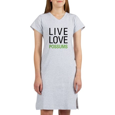Live Love Possums Women's Nightshirt