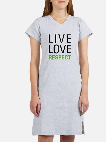 Live Love Respect Women's Nightshirt