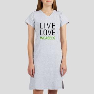Live Love Weasels Women's Nightshirt