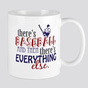 Baseball is Everything Mug