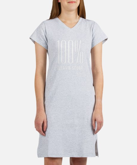 100 Percent Clean and Sober Women's Nightshirt