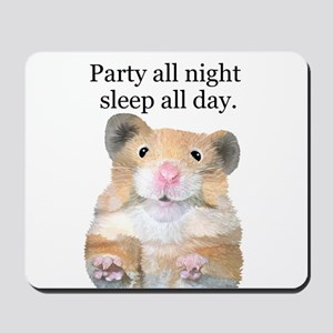 Party All Night Mousepad