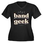 Band Geek Women's Plus Size V-Neck Dark T-Shirt