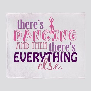 Dancing is Everything Throw Blanket