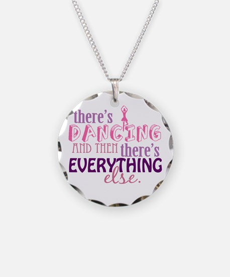 Dancing is Everything Necklace
