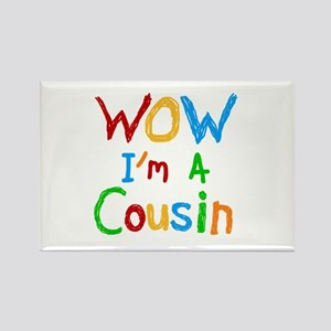 WOW I'm a Cousin Rectangle Magnet