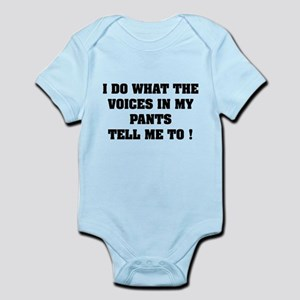 Voices in my pants Infant Bodysuit