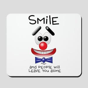 Smile Alone Mousepad