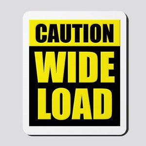 Wide Load (Fat) Mousepad