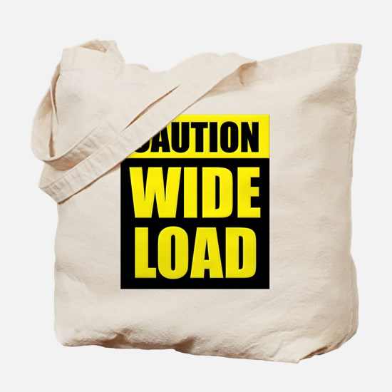 Wide Load (Fat) Tote Bag