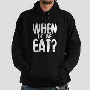 When Do We Eat? Hoodie (dark)