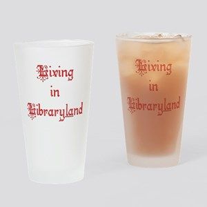 Living in Libraryland Drinking Glass