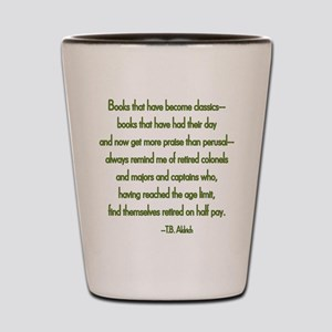 The books that have become cl Shot Glass