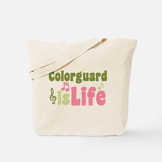 Colorguard is Life Tote Bag