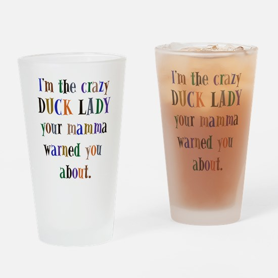 crazy DUCK Lady Drinking Glass