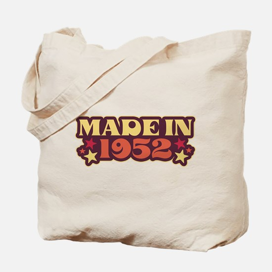 Made in 1952 Tote Bag