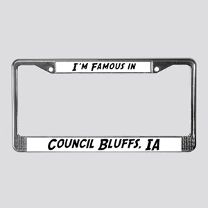Famous in Council Bluffs License Plate Frame