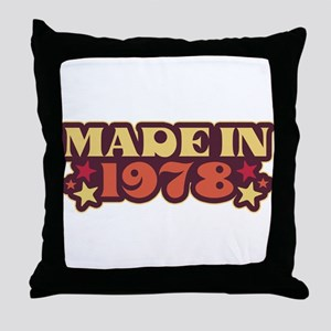 Made in 1978 Throw Pillow