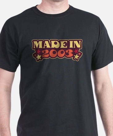Made in 2003 T-Shirt
