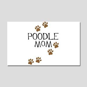 Poodle Mom Car Magnet 20 x 12