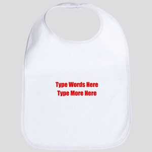 Write Your Own Red Text Cotton Baby Bib