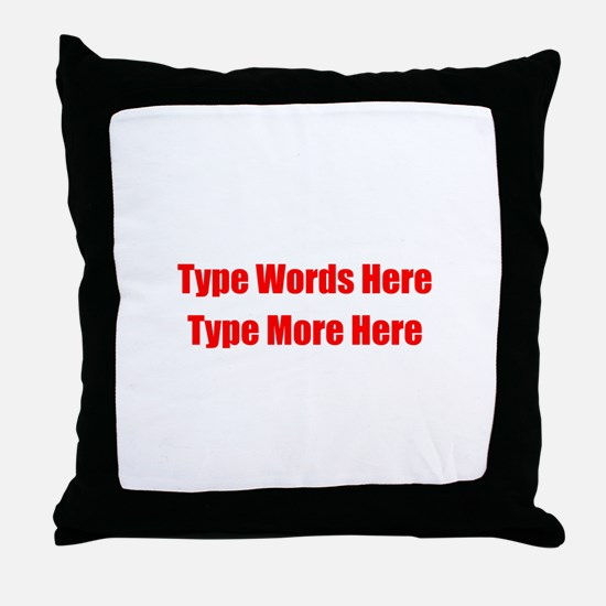 Write Your Own Red Text Throw Pillow
