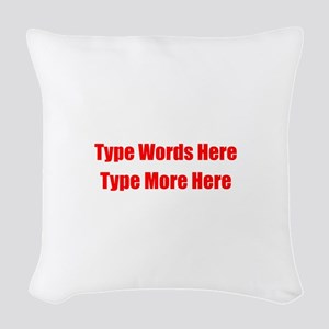 Write Your Own Red Text Woven Throw Pillow