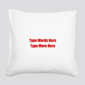 Write Your Own Red Text Square Canvas Pillow