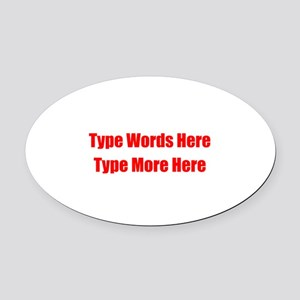 Write Your Own Red Text Oval Car Magnet