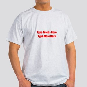 Write Your Own Red Text Light T-Shirt