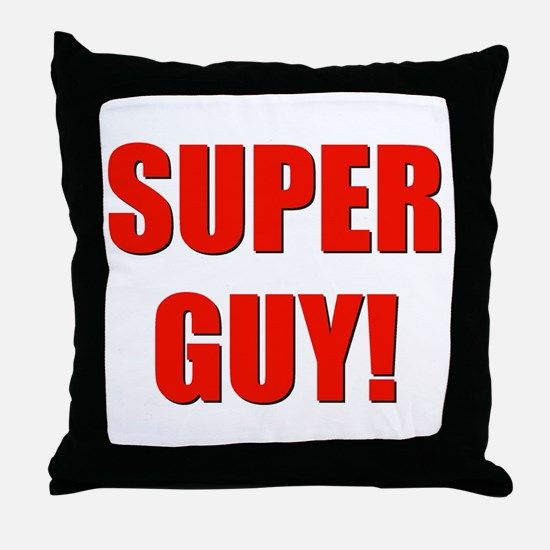 super guy! Throw Pillow