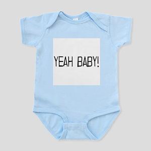 yeah baby! Infant Bodysuit