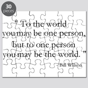 To the world you may be... Puzzle