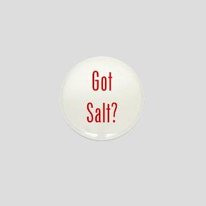 Got Salt? Red Mini Button