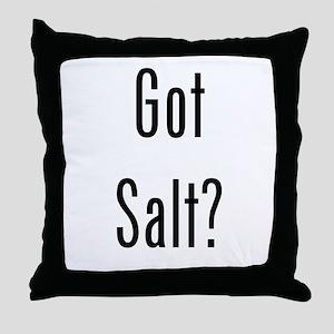 Got Salt? Black Throw Pillow
