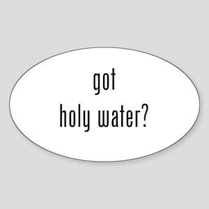 Got Holy Water? Black Sticker (Oval)