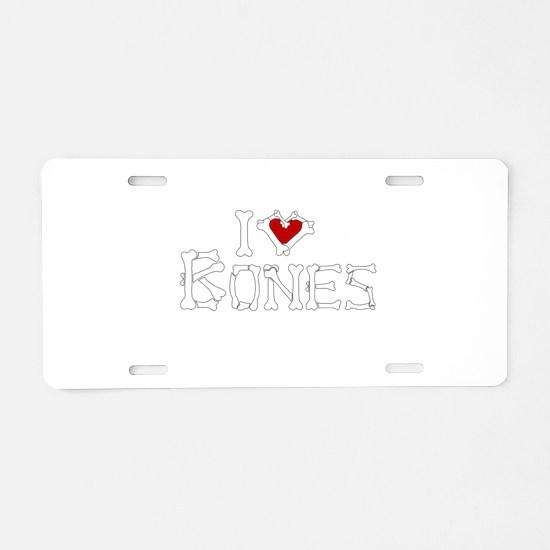 I Love Bones Aluminum License Plate