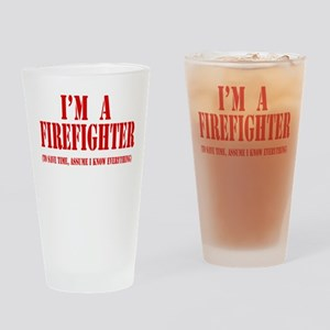 I'm A Firefighter- Red Drinking Glass