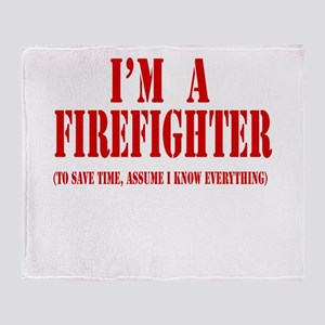 I'm A Firefighter- Red Throw Blanket