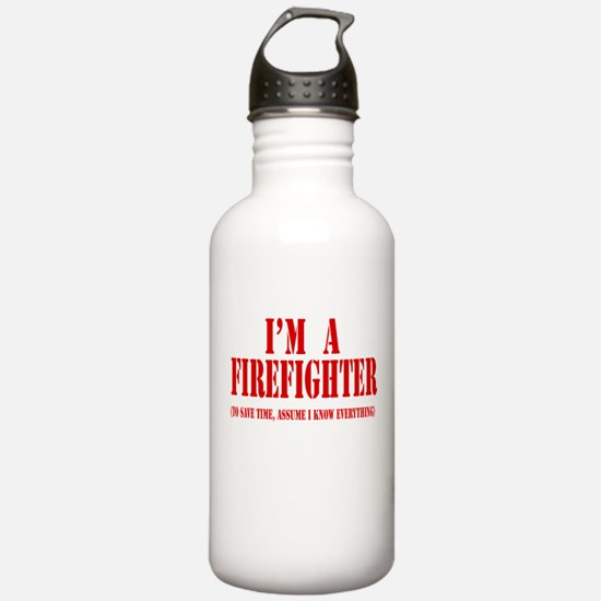 I'm A Firefighter- Red Water Bottle