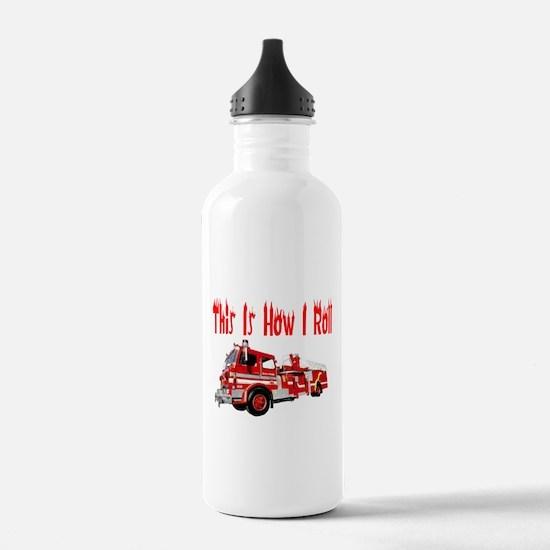 How I Roll- Fire Truck Water Bottle